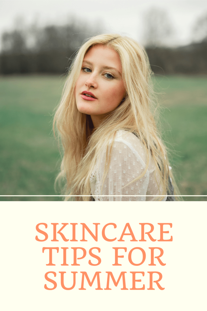 Skin care tips for Summer. Consider these tips to protect and create beautiful glowing summer skin