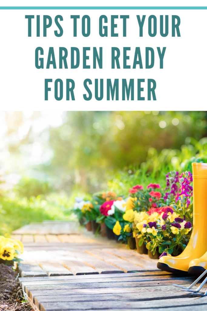 Tips to Get Your Garden Ready For Summer. Clear out those weeds, remove winter covers, fertilise the ground and get your garden furniture out