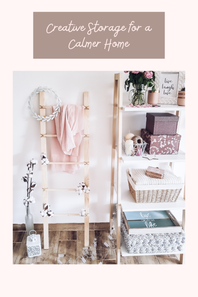 Creative Storage for a Calmer Home. From self storage, finding space using shelves and finding ways to create concealed storage