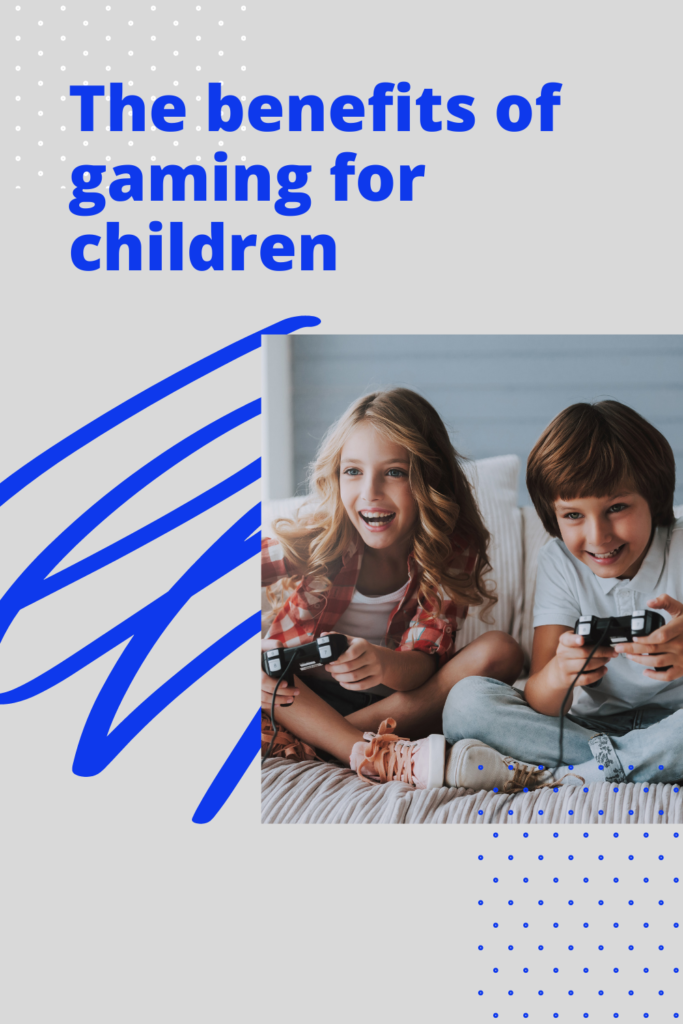 The benefits of gaming for children. Just as playing with a jigsaw can help with cognitive development, so can playing on a computer game.