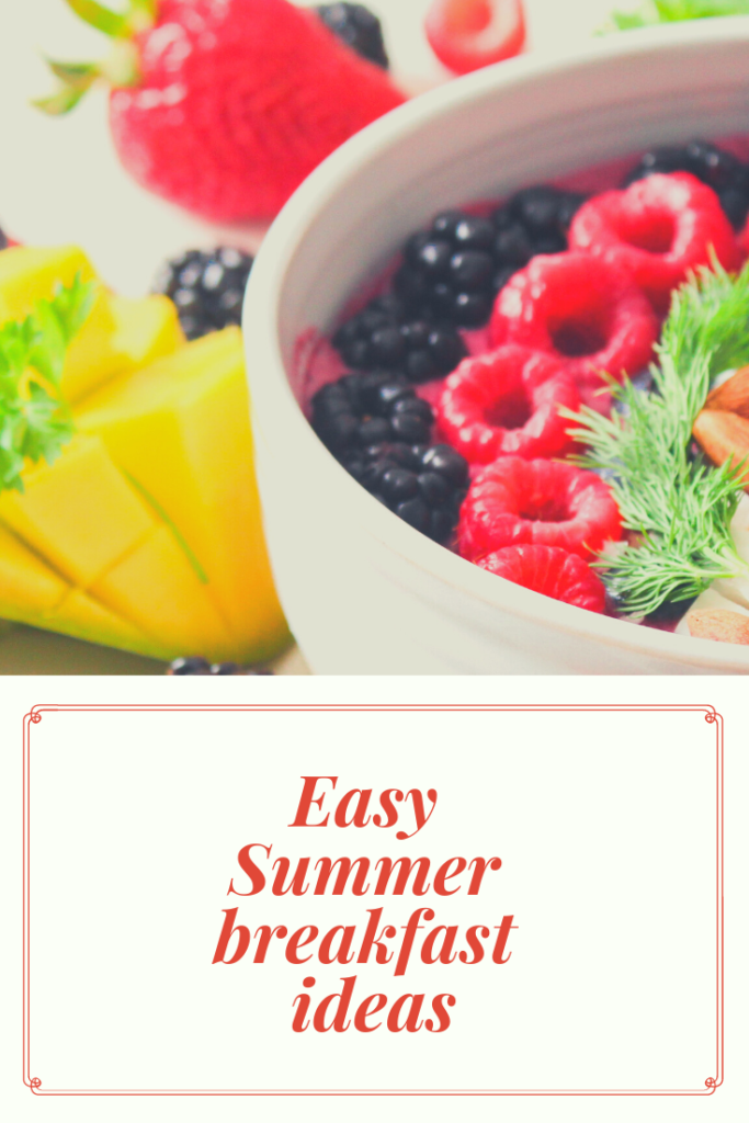 """Easy Summer breakfast ideas. Here are some simple tips for freshening and livening up your breakfast with a """"touch of summer""""."""