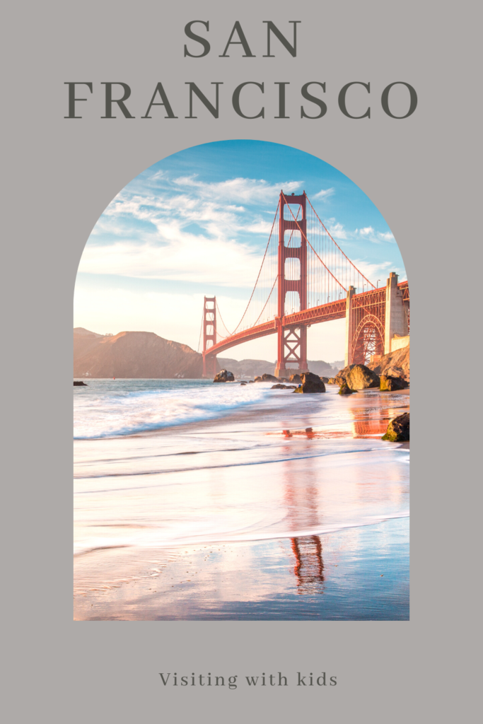 Visiting San Francisco with children.The City by the Bay can be a great place for family travel thanks to a number of museums and attractions