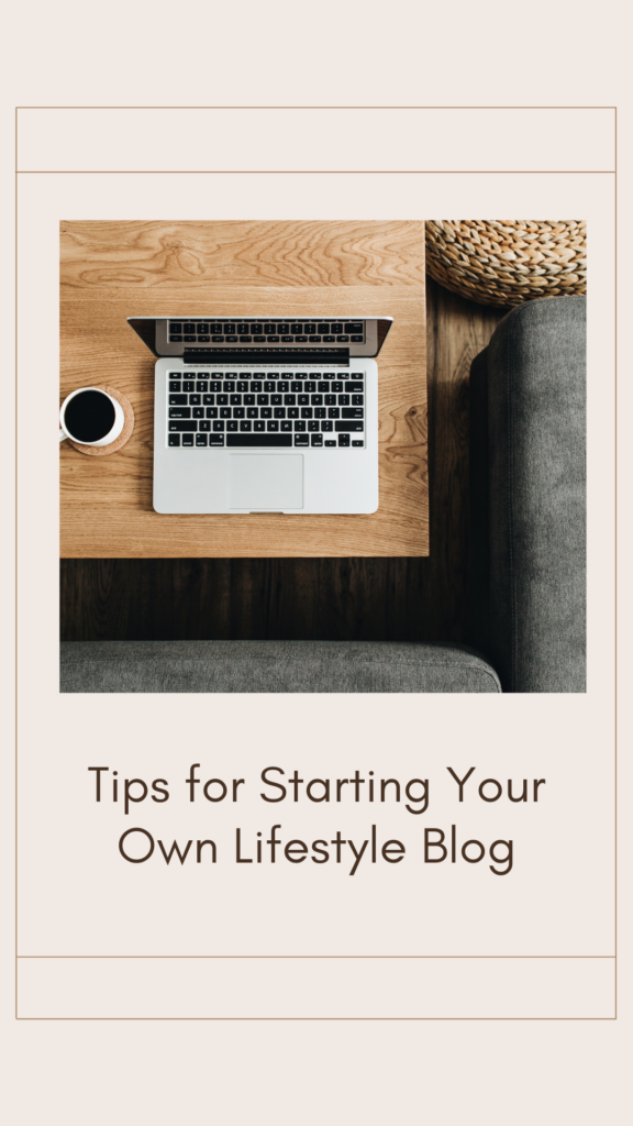 Starting Your Own Lifestyle Blog. What might begin as a hobby could turn into a profitable passion. Here are tips to make your blog pop.